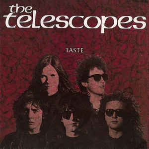 Telescopes, The - Taste