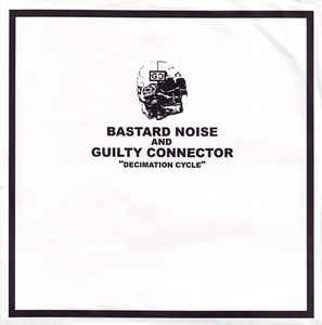 Bastard Noise - Decimation Cycle