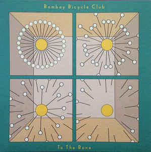 Bombay Bicycle Club - To The Bone