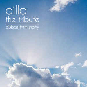 Fntm - Dilla: The Tribute