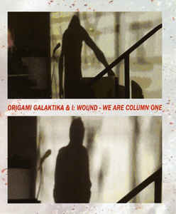 Origami Galaktika - We Are Column One