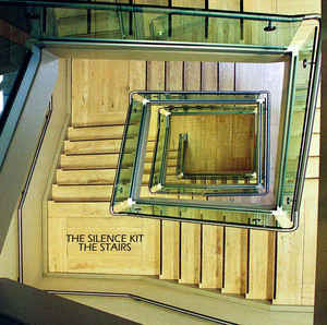 Silence Kit, The - The Stairs