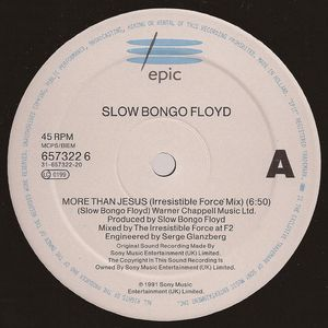 Slow Bongo Floyd - More Than Jesus