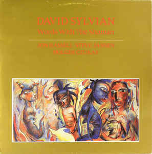 David Sylvian - Words With The Shaman