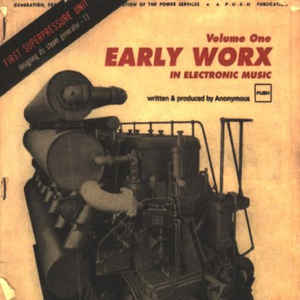 Anonymous (6) - Early Worx In Electronic Music Volume One