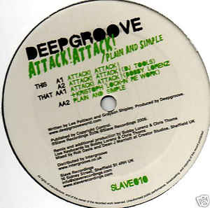 Deepgroove - Attack! Attack! / Plain & Simple