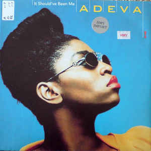 Adeva - It Should've Been Me