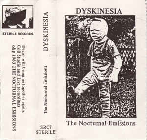 Nocturnal Emissions - Dyskinesia