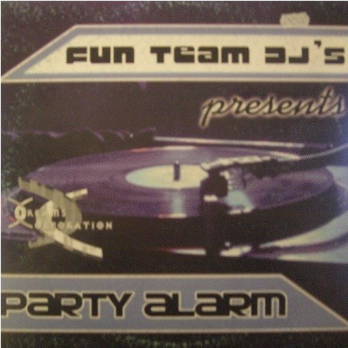 Fun Team Deejays - Party Alarm cover of release