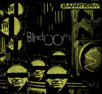 Bahntier - Blindoom cover of release