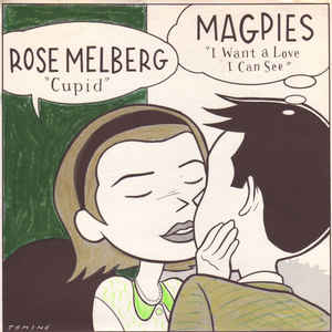 Rose Melberg - Cupid / I Want A Love I Can See