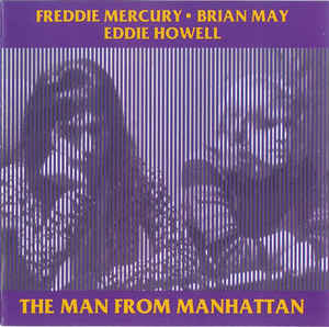 Freddie Mercury - The Man From Manhattan