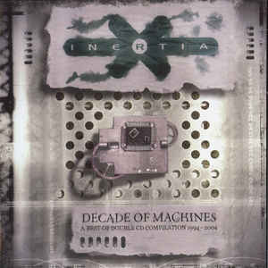 Inertia (4) - Decade Of Machines