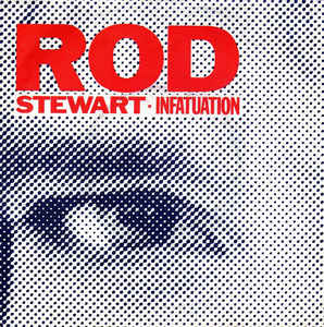 Rod Stewart - Infatuation