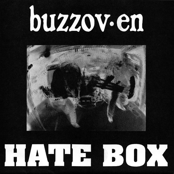 Buzzov•en - Hate Box cover of release