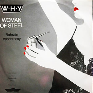 W.H.Y. - Woman Of Steel cover of release