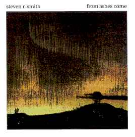 Steven R. Smith - From Ashes Come