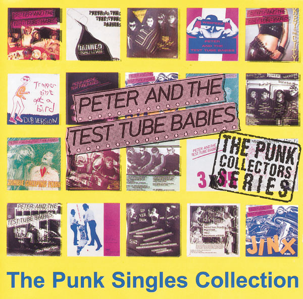 Peter And The Test Tube Babies - The Punk Singles Collection cover of release