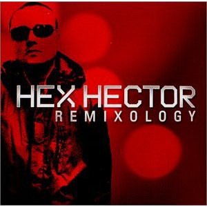 Hex Hector - Remixology cover of release