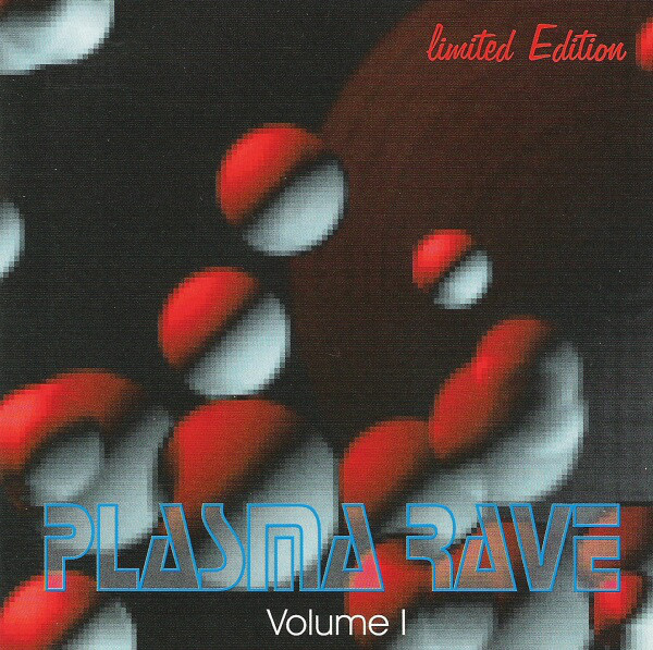 Plasma Rave - Plasma Rave Volume 1 - cover of release