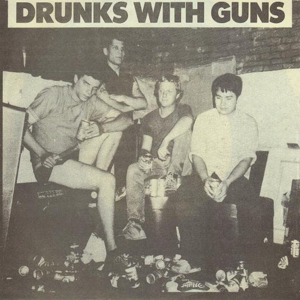 Drunks With Guns - Drunks With Guns cover of release