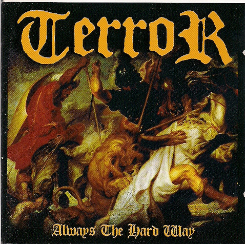 Terror (3) - Always The Hard Way cover of release