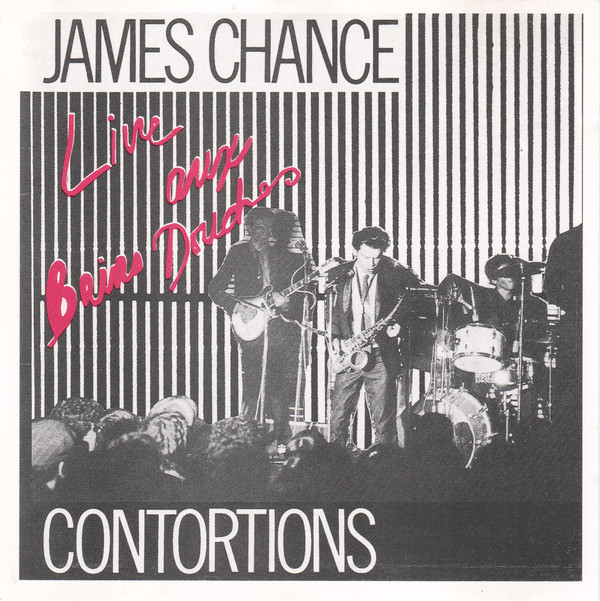 James Chance & The Contortions - Live Aux Bains Douches cover of release