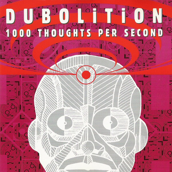 Dubolition - 1000 Thoughts Per Second cover of release