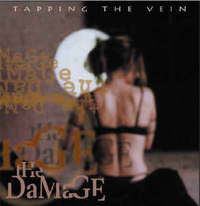 Tapping The Vein - The Damage