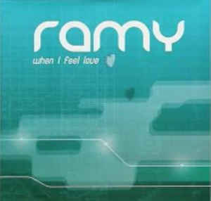 Ramy - When I Feel Love