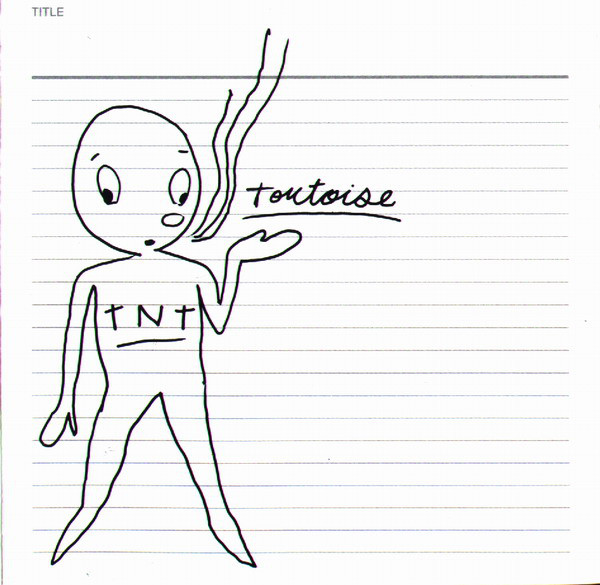 Tortoise - TNT cover of release