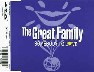 Great Family, The - Somebody To Love