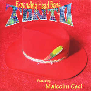 Tonto's Expanding Head Band - Tonto Collectors  CD