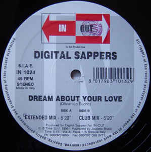 Digital Sappers - Dream About Your Love