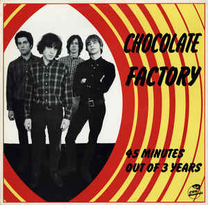 Chocolate Factory (3) - 45 Minutes Out Of 3 Years
