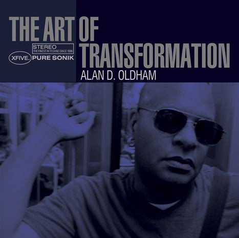Alan Oldham - The Art Of Transformation cover of release