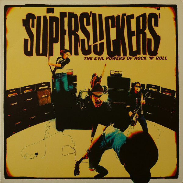 Supersuckers - The Evil Powers Of Rock 'n' Roll cover of release