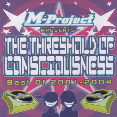 M-Project - The Threshold Of Consciousness: Best Of 2001-2004 cover of release