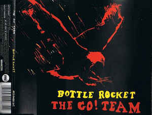 Go! Team, The - Bottle Rocket