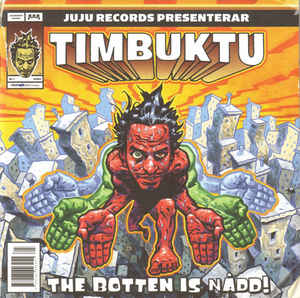 Timbuktu - The Botten Is Nådd
