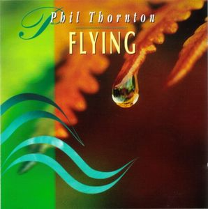 Phil Thornton - Flying