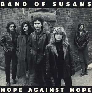 Band Of Susans - Hope Against Hope cover of release