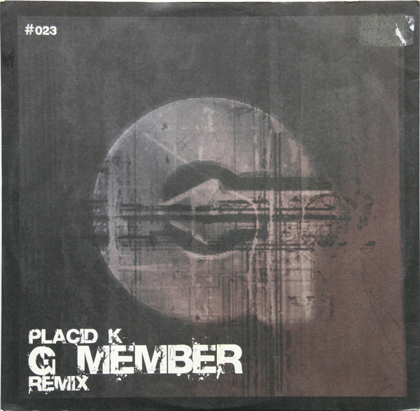 Placid K - G Member (Remix) cover of release