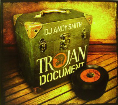 DJ Andy Smith - Trojan Document cover of release