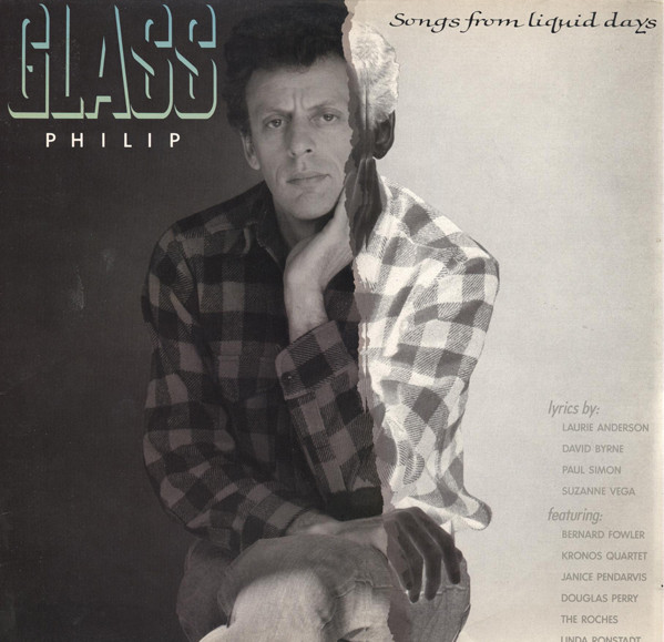 Philip Glass - Songs From Liquid Days cover of release