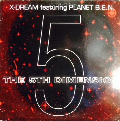 X-Dream, Planet B.E.N. - The 5th Dimension cover of release