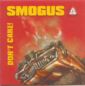 Smogus - Don't Care!