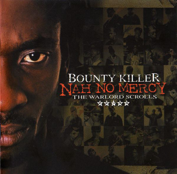 Bounty Killer - Nah No Mercy: The Warlord Scrolls cover of release