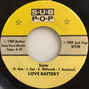 Love Battery - Between The Eyes b/w Easter cover of release