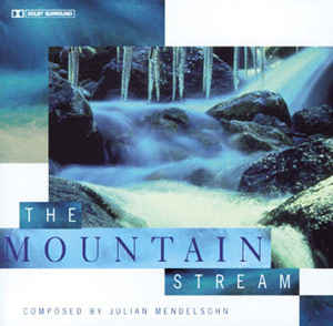 Julian Mendelsohn - The Mountain Stream
